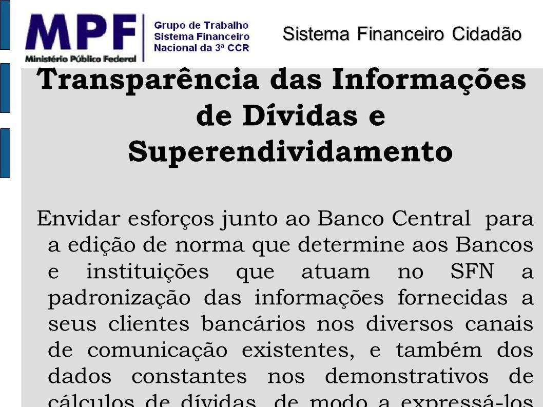 Transparência das Informações de Dívidas e Superendividamento