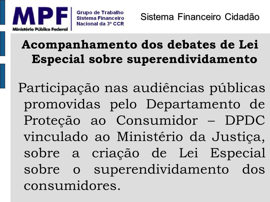 Acompanhamento dos debates de Lei Especial sobre superendividamento