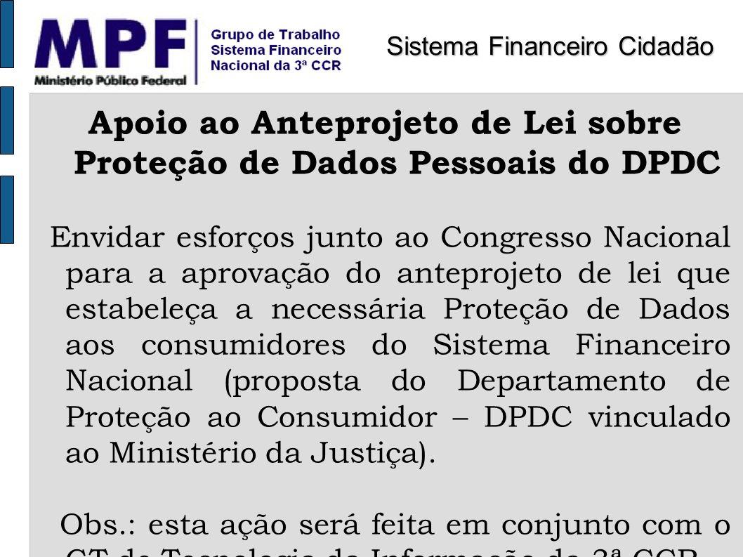 Apoio ao Anteprojeto de Lei sobre Proteção de Dados Pessoais do DPDC
