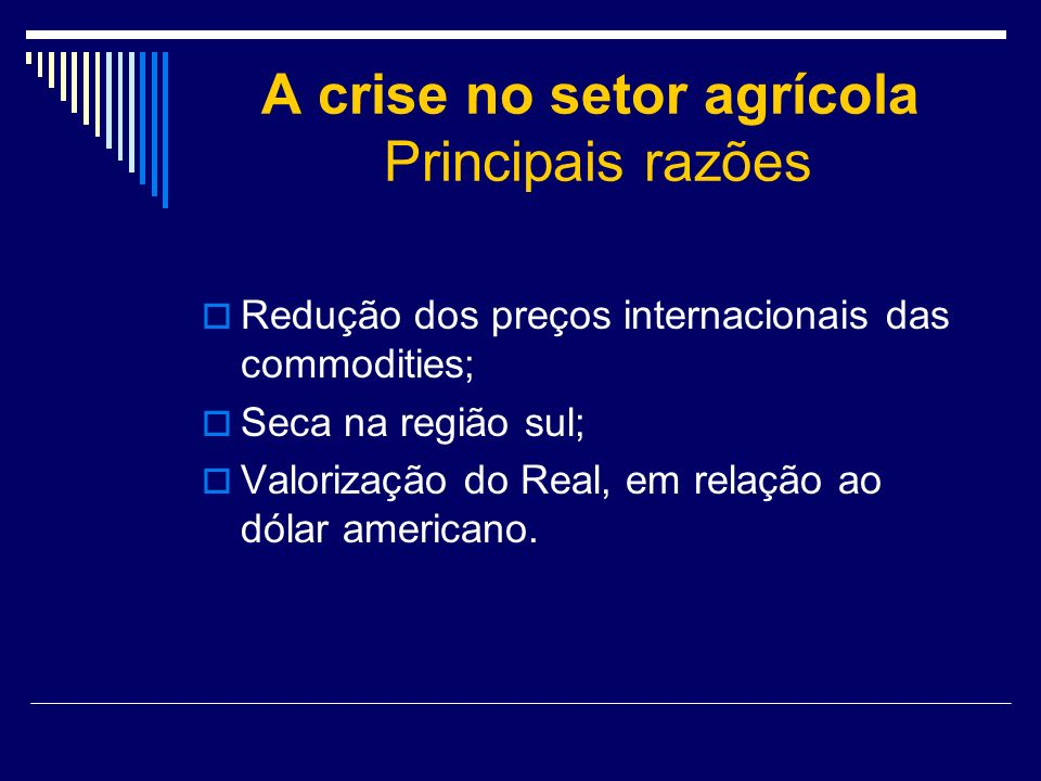A crise no setor agrícola Principais razões