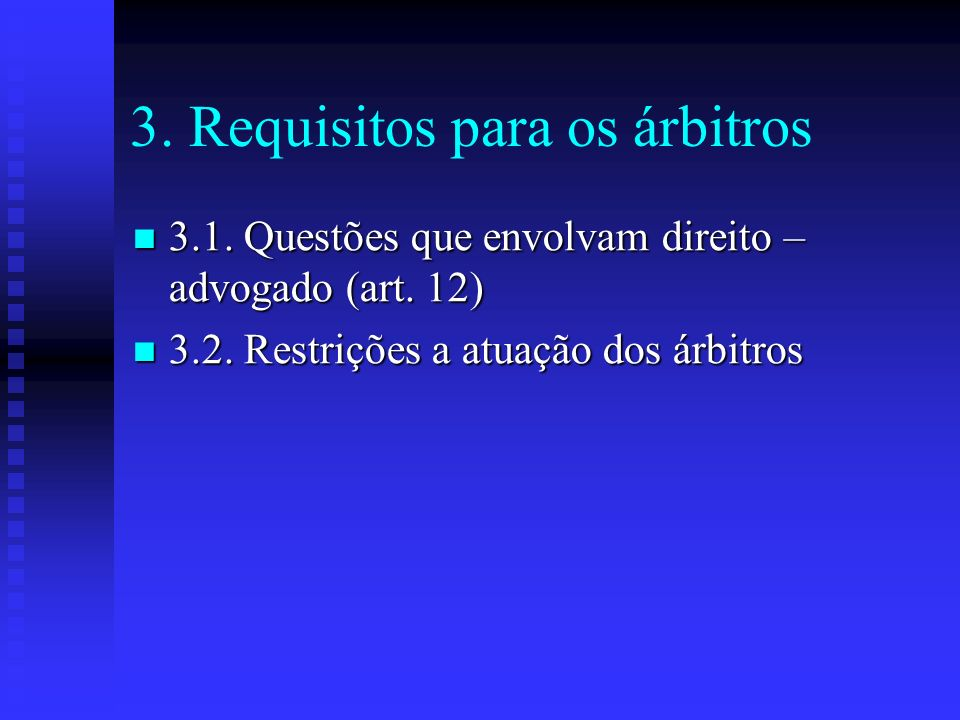 3. Requisitos para os árbitros