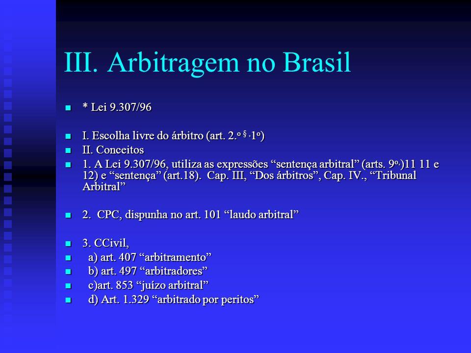 III. Arbitragem no Brasil