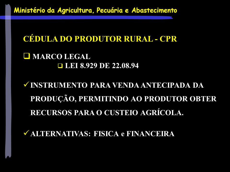 CÉDULA DO PRODUTOR RURAL - CPR