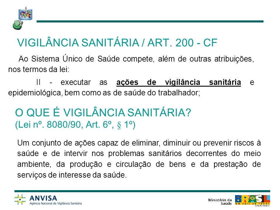 VIGILÂNCIA SANITÁRIA / ART. 200 - CF