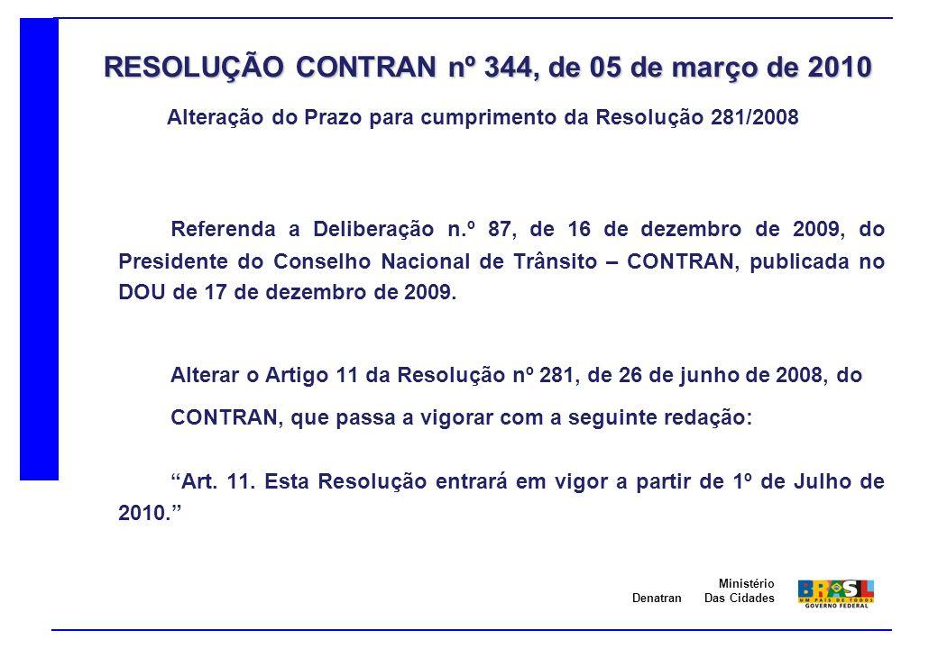 RESOLUÇÃO CONTRAN nº 344, de 05 de março de 2010
