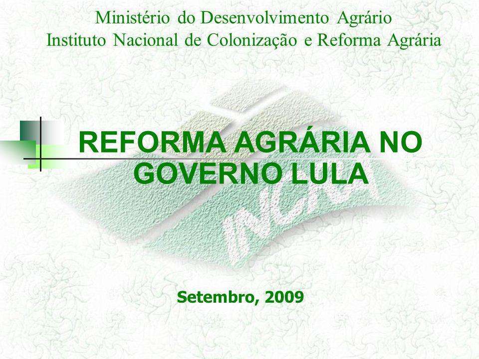 REFORMA AGRÁRIA NO GOVERNO LULA