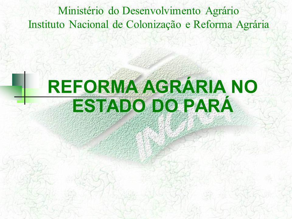 REFORMA AGRÁRIA NO ESTADO DO PARÁ
