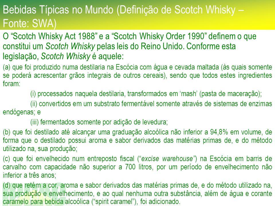 Bebidas Típicas no Mundo (Definição de Scotch Whisky – Fonte: SWA)