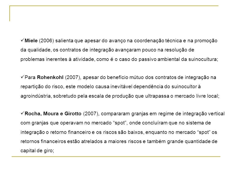 Miele (2006) salienta que apesar do avanço na coordenação técnica e na promoção da qualidade, os contratos de integração avançaram pouco na resolução de problemas inerentes à atividade, como é o caso do passivo ambiental da suinocultura;