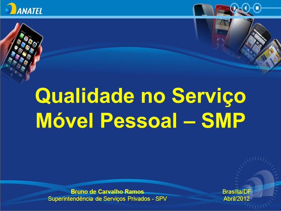 Qualidade no Serviço Móvel Pessoal – SMP
