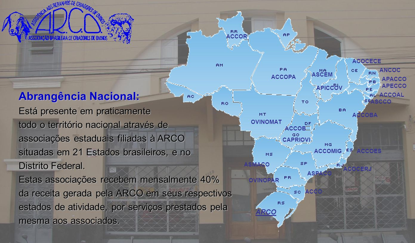 Abrangência Nacional:
