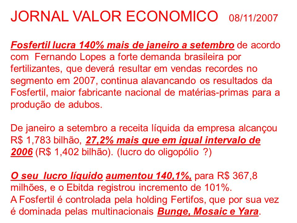JORNAL VALOR ECONOMICO 08/11/2007