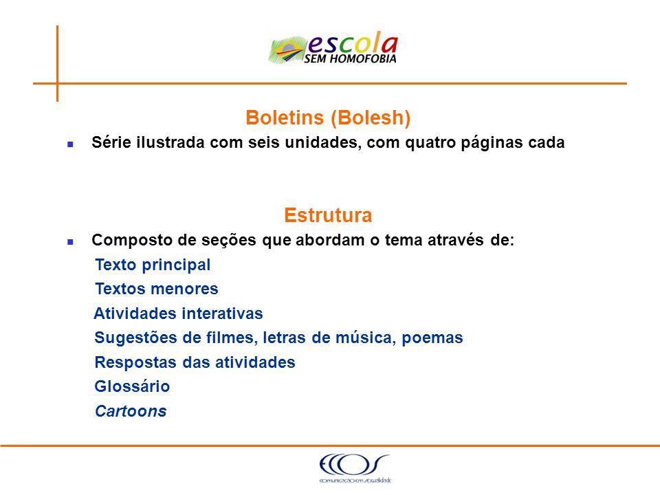 Boletins (Bolesh) Estrutura