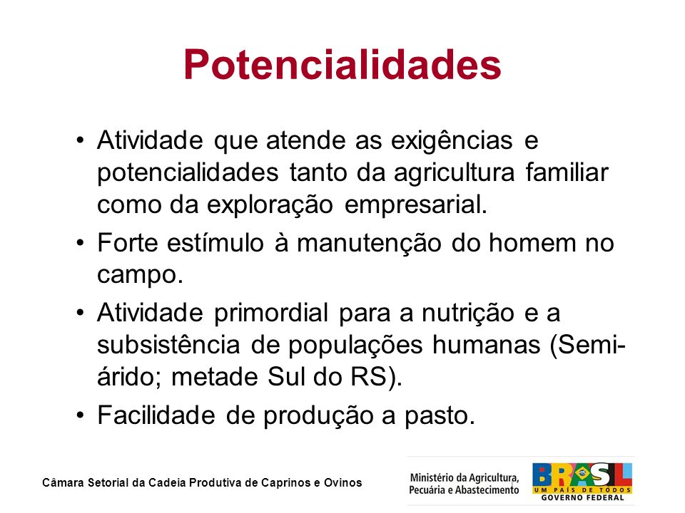 PotencialidadesAtividade que atende as exigências e potencialidades tanto da agricultura familiar como da exploração empresarial.