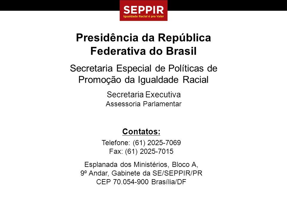 Presidência da República Federativa do Brasil
