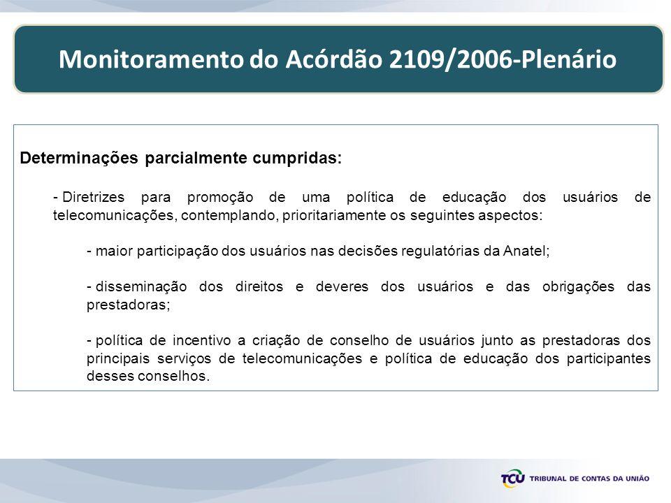 Monitoramento do Acórdão 2109/2006-Plenário