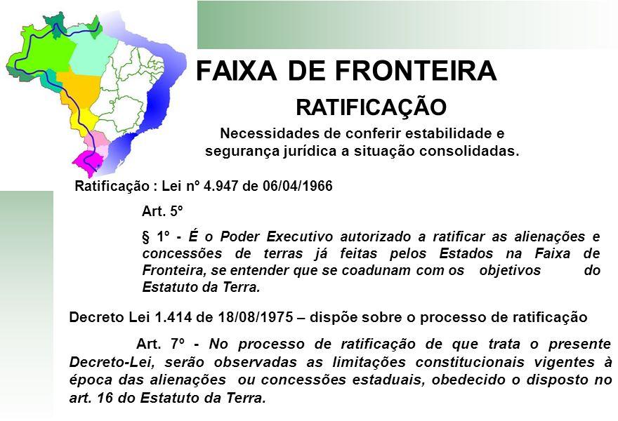 FAIXA DE FRONTEIRA RATIFICAÇÃO