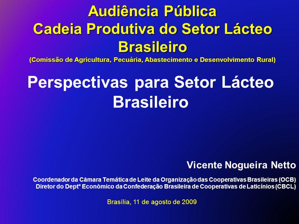 Audiência Pública Cadeia Produtiva do Setor Lácteo Brasileiro. (Comissão de Agricultura, Pecuária, Abastecimento e Desenvolvimento Rural)