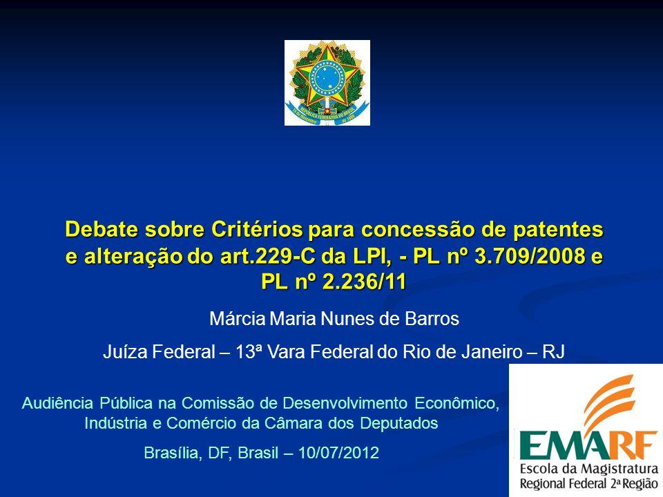 Debate sobre Critérios para concessão de patentes e alteração do art