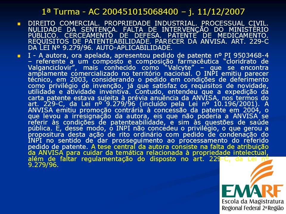 1ª Turma - AC 200451015068400 – j. 11/12/2007