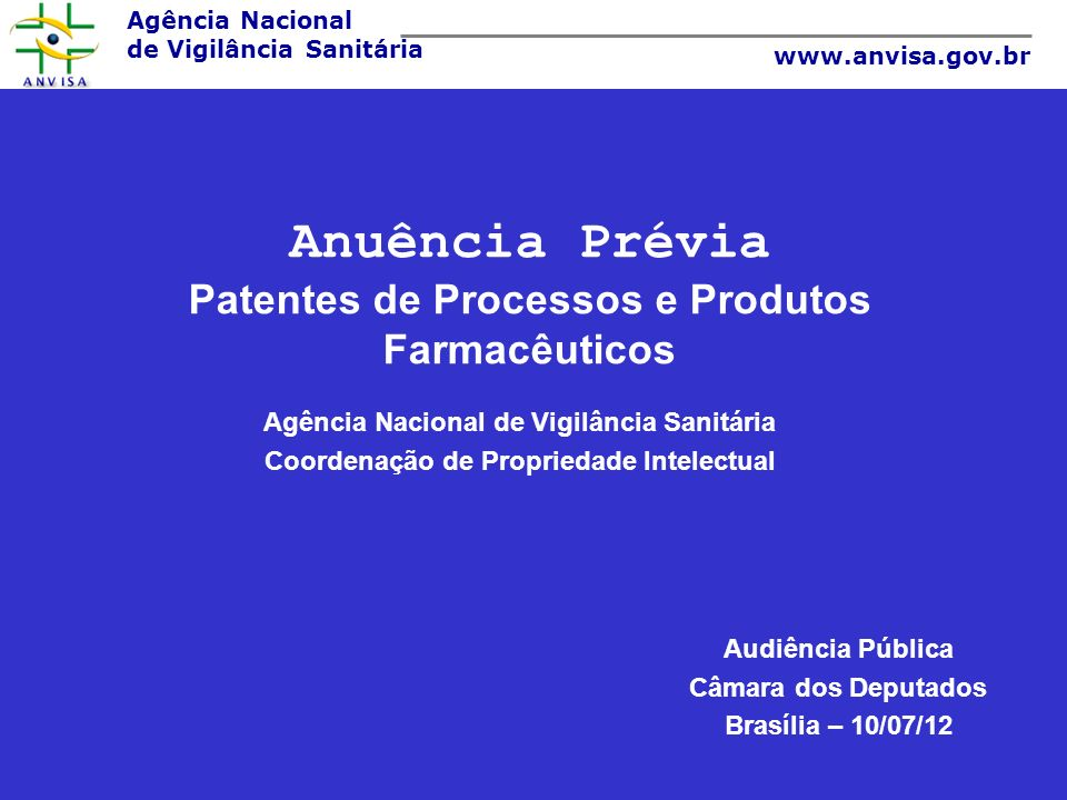 Anuência Prévia Patentes de Processos e Produtos Farmacêuticos