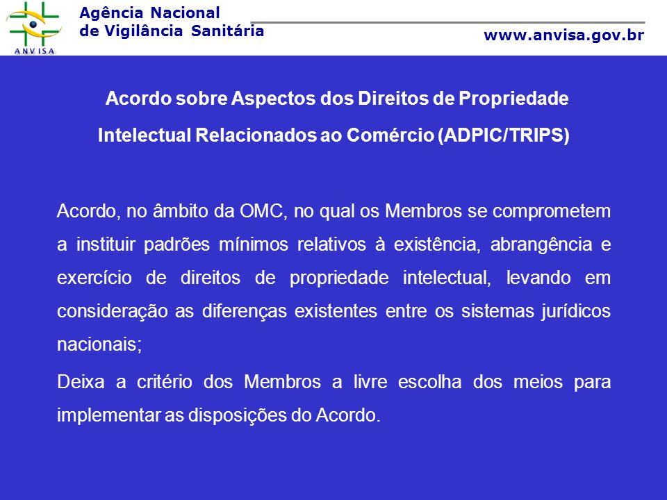 Acordo sobre Aspectos dos Direitos de Propriedade Intelectual Relacionados ao Comércio (ADPIC/TRIPS)