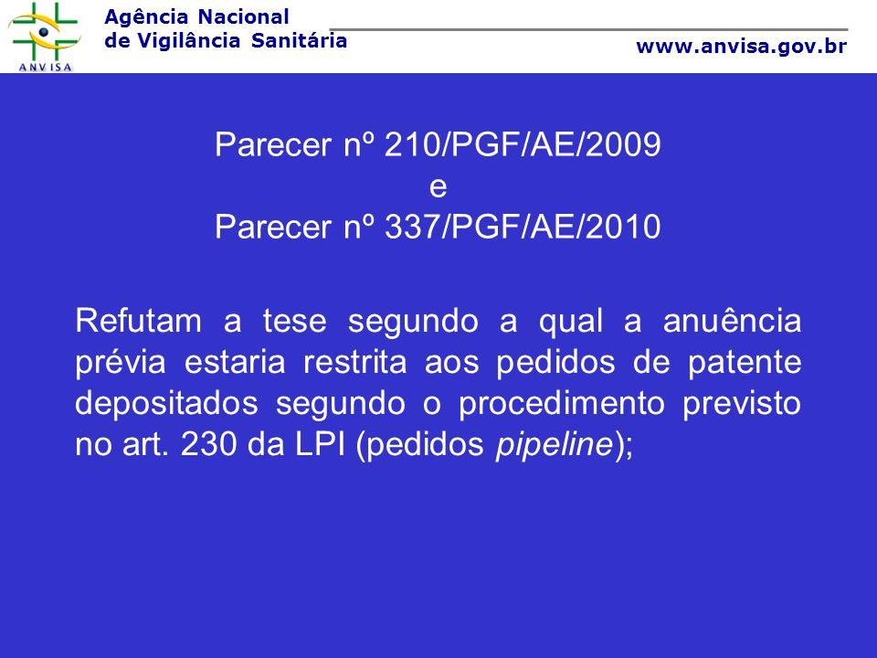 Parecer nº 210/PGF/AE/2009 e Parecer nº 337/PGF/AE/2010