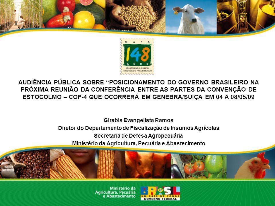 AUDIÊNCIA PÚBLICA SOBRE POSICIONAMENTO DO GOVERNO BRASILEIRO NA PRÓXIMA REUNIÃO DA CONFERÊNCIA ENTRE AS PARTES DA CONVENÇÃO DE ESTOCOLMO – COP-4 QUE OCORRERÁ EM GENEBRA/SUIÇA EM 04 A 08/05/09