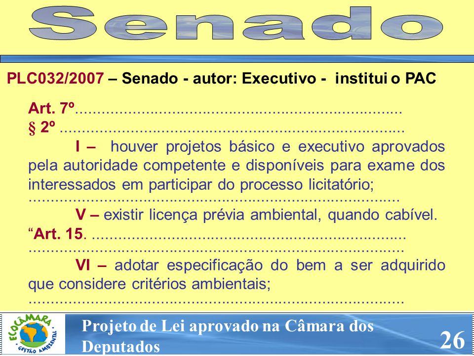 26 Senado Projeto de Lei aprovado na Câmara dos Deputados
