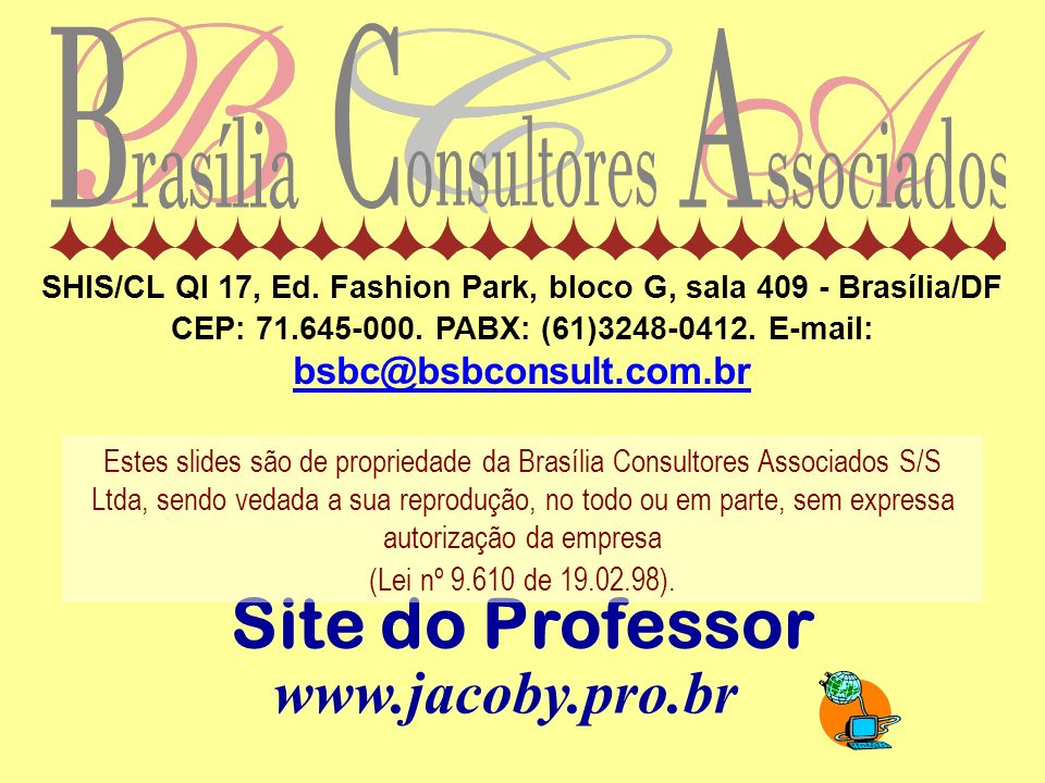 Site do Professor www.jacoby.pro.br