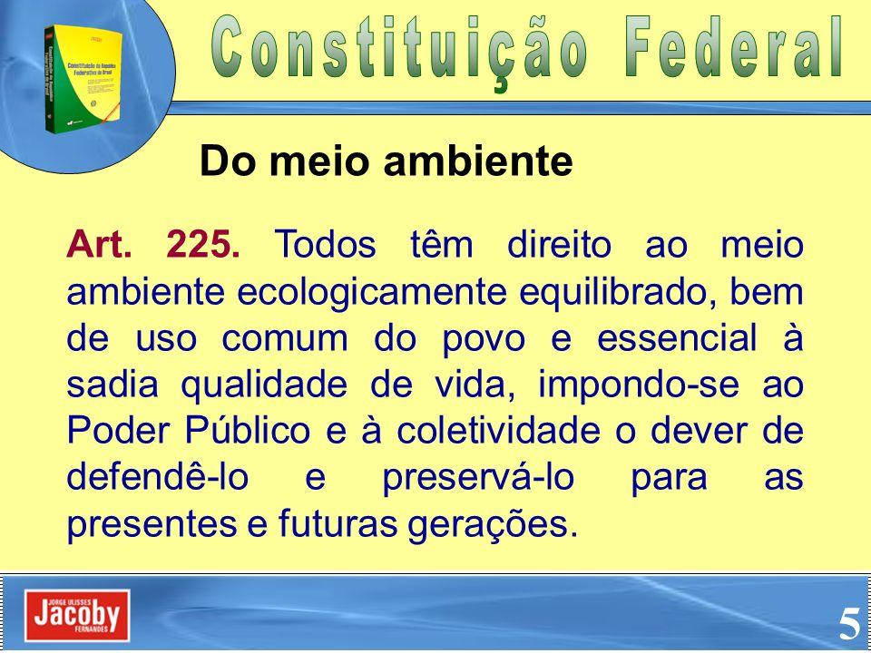 Constituição FederalDo meio ambiente.