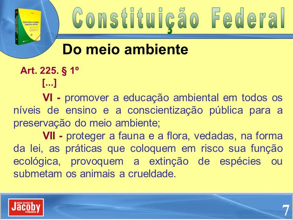 7 Do meio ambiente Constituição Federal
