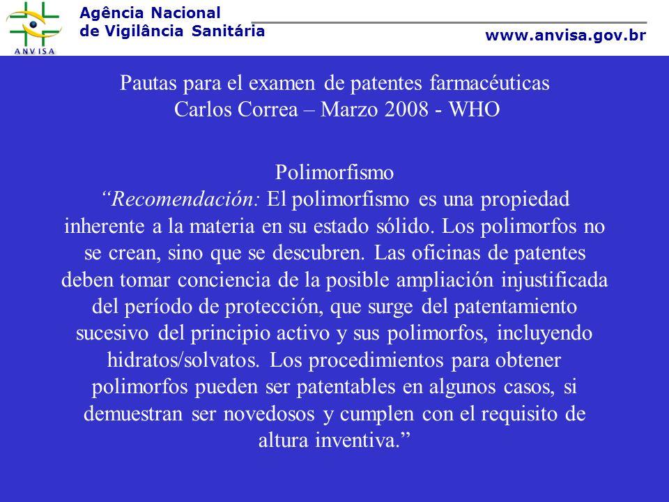 Pautas para el examen de patentes farmacéuticas Carlos Correa – Marzo 2008 - WHO