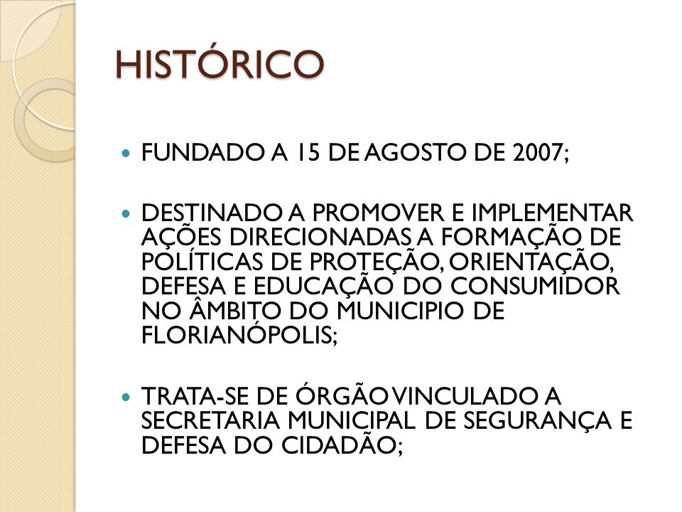 HISTÓRICO FUNDADO A 15 DE AGOSTO DE 2007;