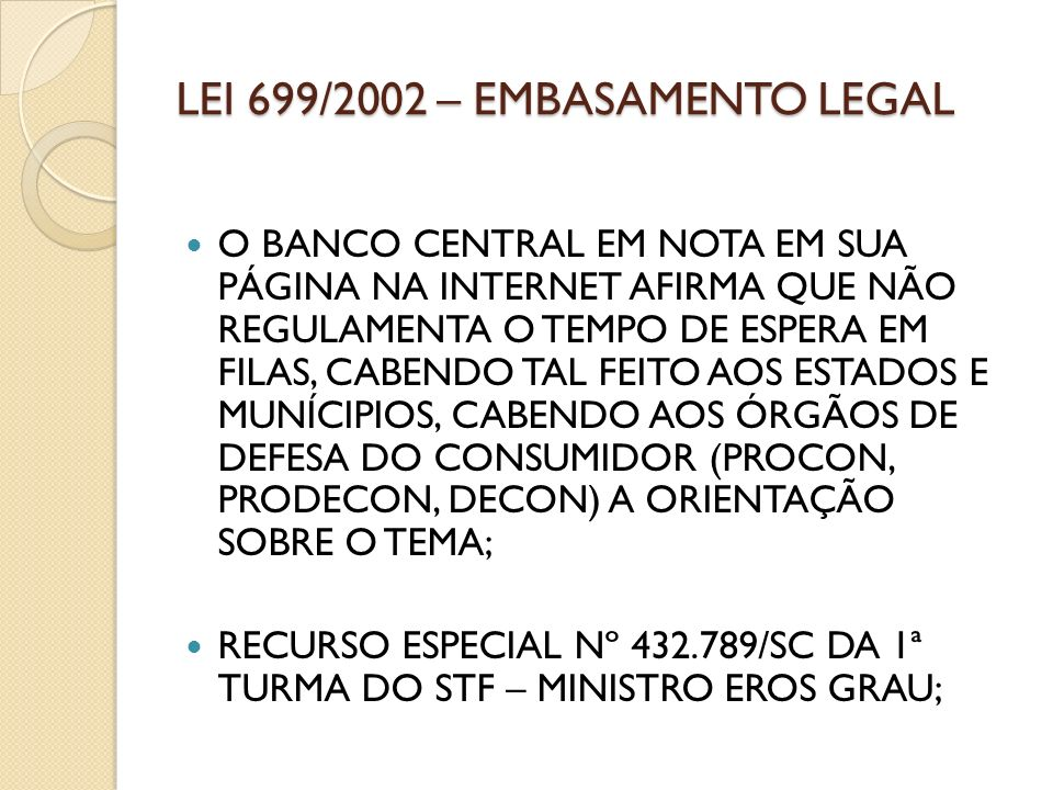 LEI 699/2002 – EMBASAMENTO LEGAL