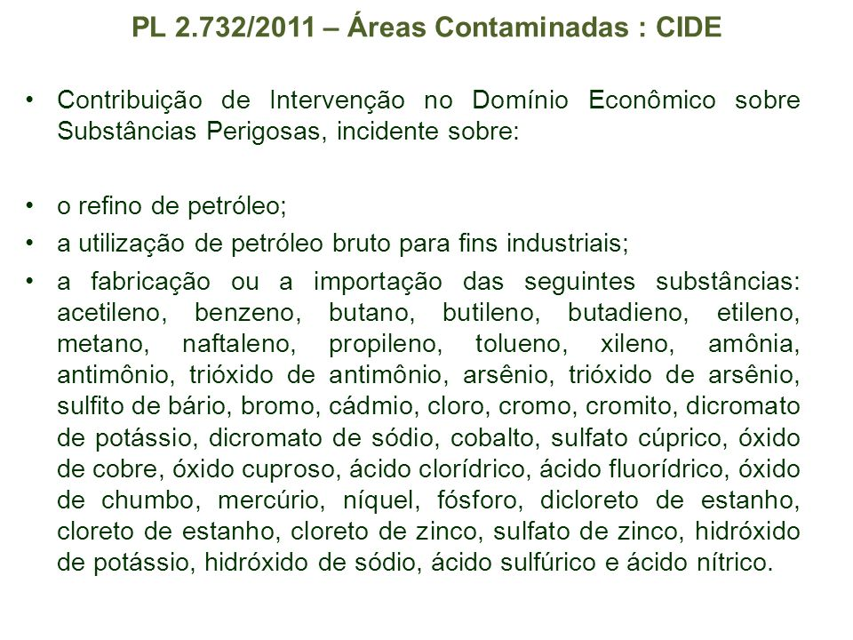 PL 2.732/2011 – Áreas Contaminadas : CIDE