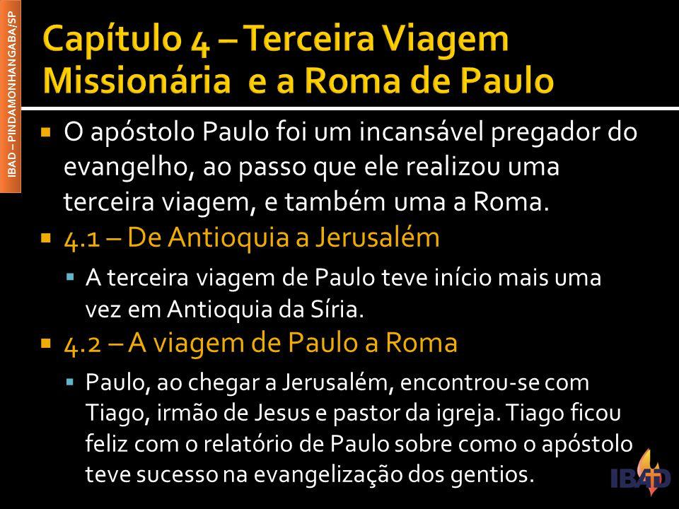 Capítulo 4 – Terceira Viagem Missionária e a Roma de Paulo
