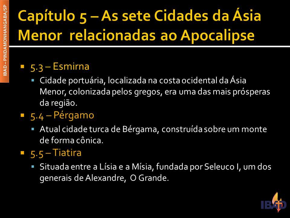 Capítulo 5 – As sete Cidades da Ásia Menor relacionadas ao Apocalipse