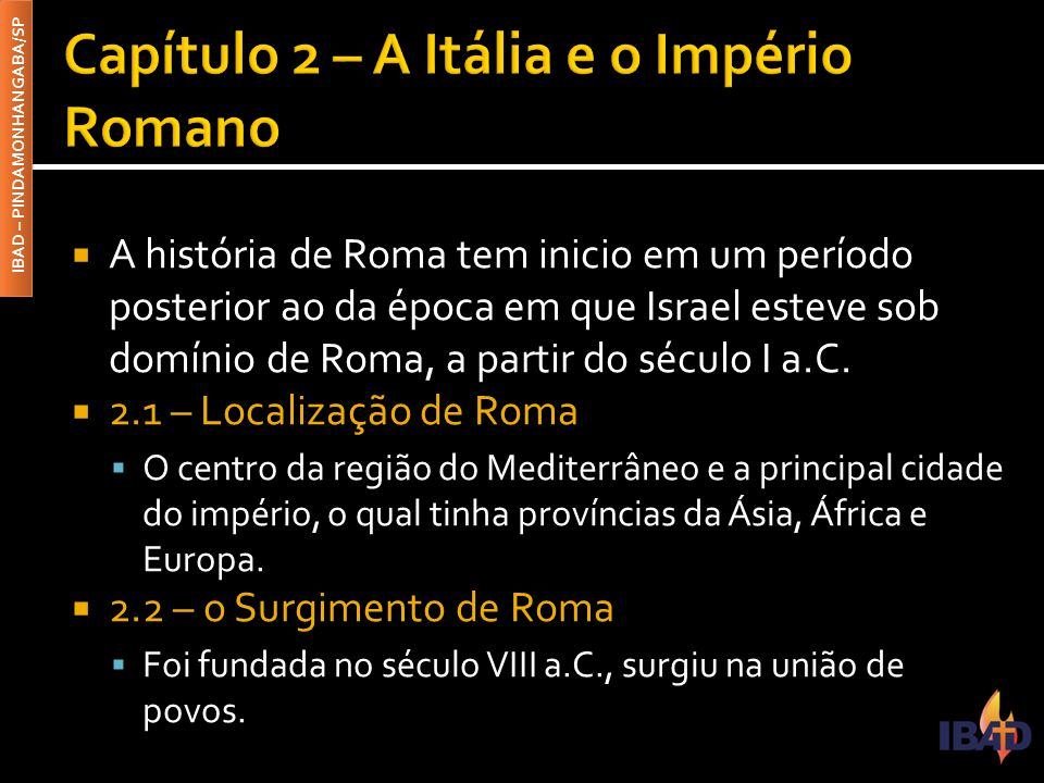 Capítulo 2 – A Itália e o Império Romano