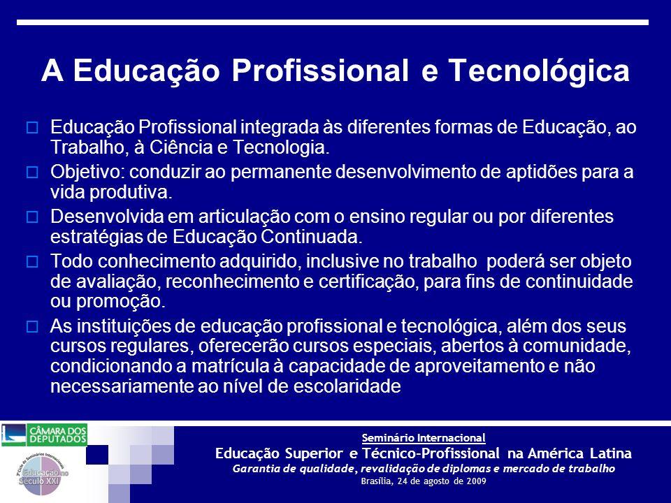 A Educação Profissional e Tecnológica