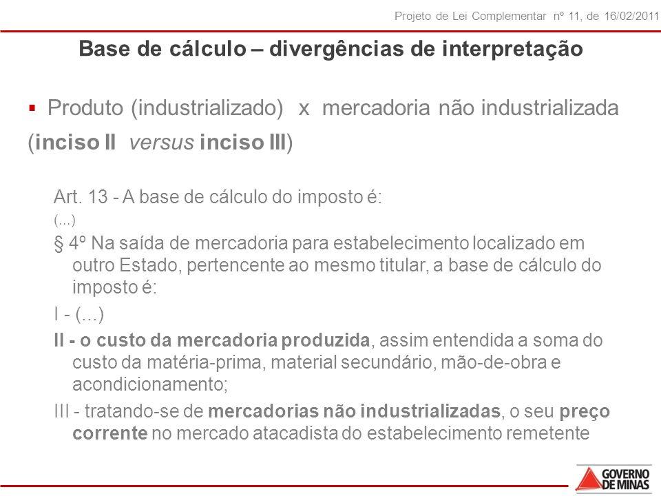 Base de cálculo – divergências de interpretação