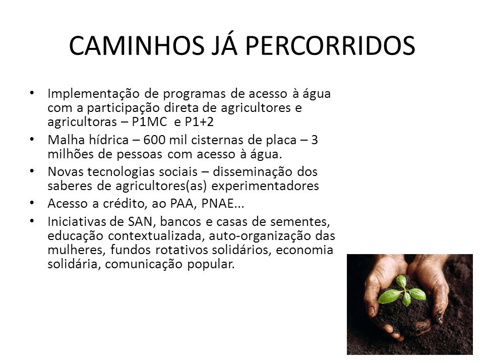 CAMINHOS JÁ PERCORRIDOS