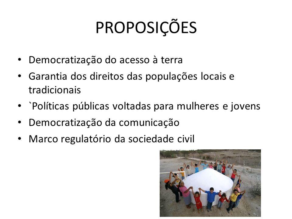 PROPOSIÇÕES Democratização do acesso à terra