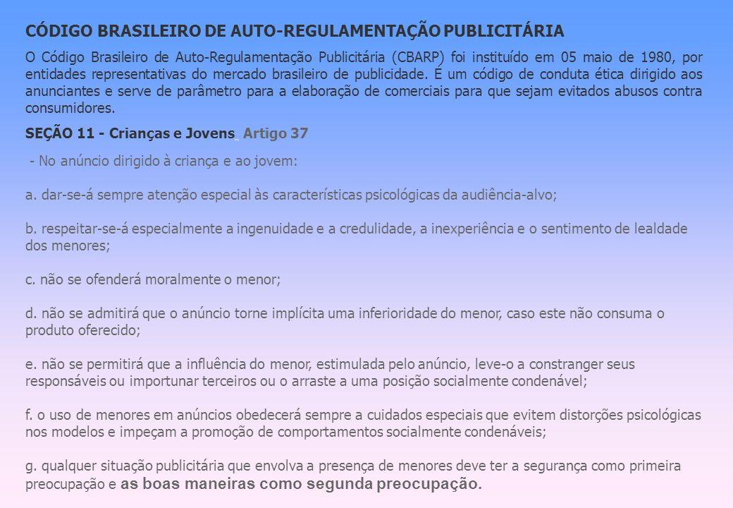 CÓDIGO BRASILEIRO DE AUTO-REGULAMENTAÇÃO PUBLICITÁRIA