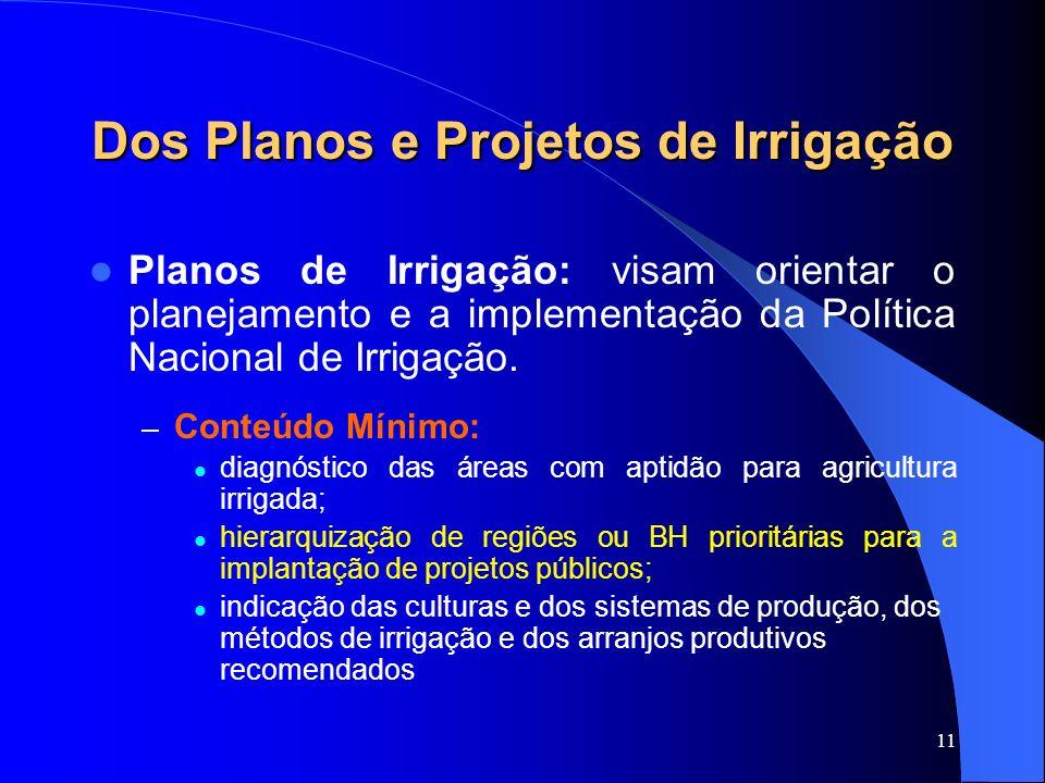 Dos Planos e Projetos de Irrigação