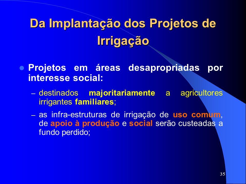 Da Implantação dos Projetos de Irrigação