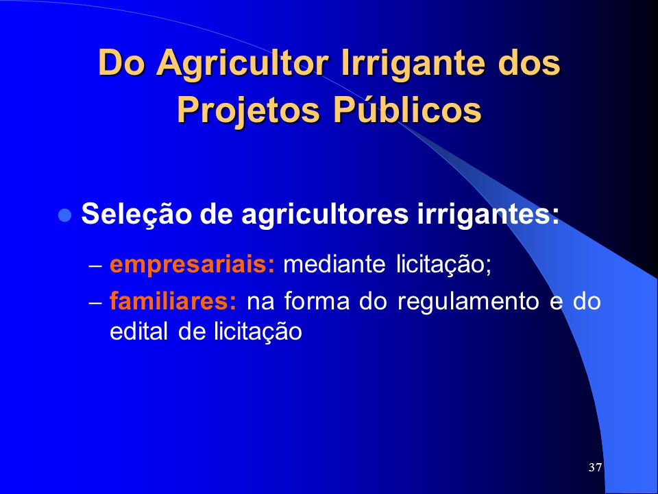 Do Agricultor Irrigante dos Projetos Públicos