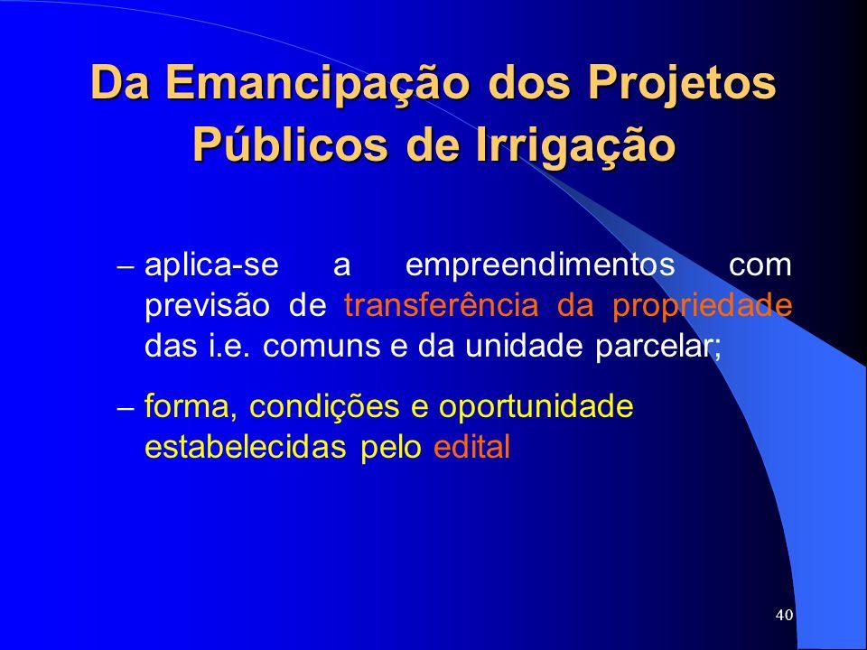 Da Emancipação dos Projetos Públicos de Irrigação