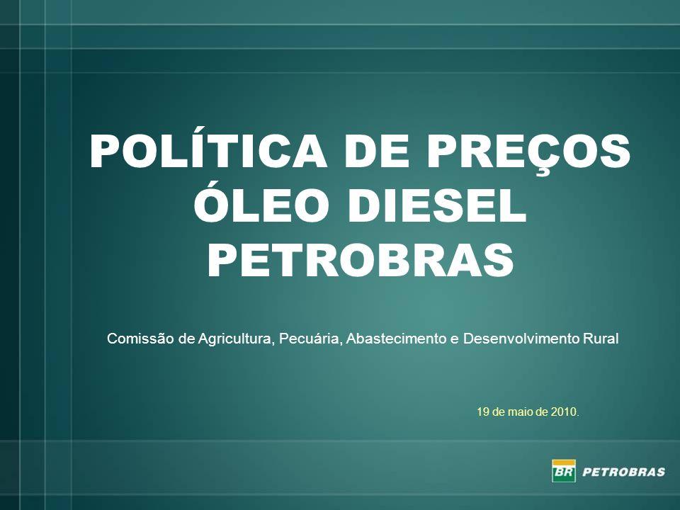 POLÍTICA DE PREÇOS ÓLEO DIESEL PETROBRAS