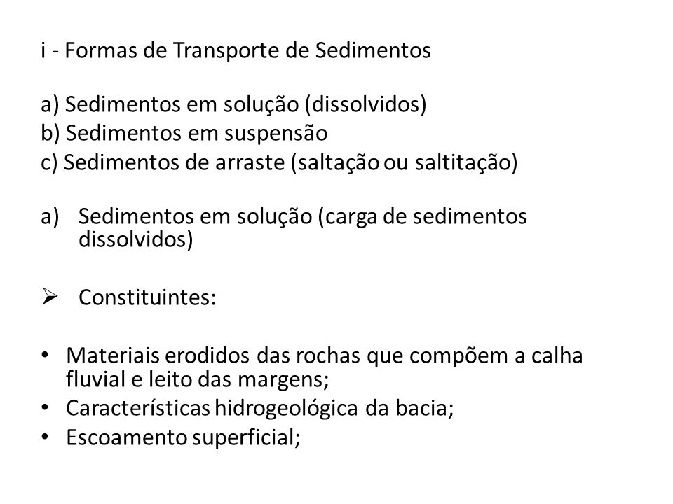 i - Formas de Transporte de Sedimentos